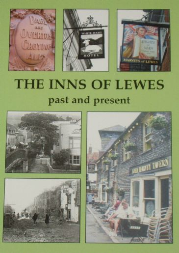 The Inns of Lewes - Past and Present, by LS Davey